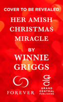 Her Amish Springtime Miracle by Winnie Griggs, 9781538735824
