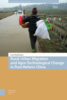 Rural-Urban Migration and Agro-Technological Change in Post-Reform China by Lena Kaufmann, 9789463729734
