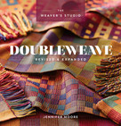 Doubleweave Revised & Expanded by Jennifer Moore, 9781632506443