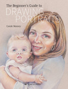 Beginner's Guide to Drawing Portraits by Carole Massey, 9781782217954