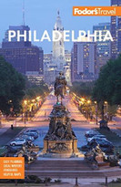 Fodor's Philadelphia (with Valley Forge, Bucks County, the Brandywine Valley, and Lancaster County) by Fodor's Travel Guides, 9781640972742
