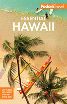Fodor's Essential Hawaii by Fodor's Travel Guides, 9781640973169