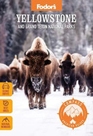 Fodor's Compass American Guides: Yellowstone and Grand Teton National Parks by Fodor's Travel Guides, 9781640973640