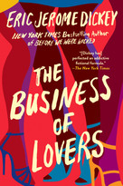 The Business of Lovers (A Novel) - 9781524745219 by Eric Jerome Dickey, 9781524745219