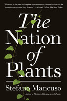 The Nation of Plants by Stefano Mancuso, Gregory Conti, 9781635420999