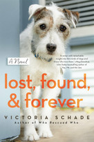Lost, Found, and Forever by Victoria Schade, 9780593098851
