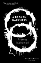 A  Broken Darkness by Premee  Mohamed, 9781781088753