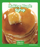 Making Maple Syrup by Elizabeth Moore, 9781429678667