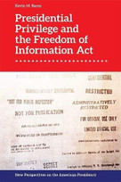 Presidential Privilege and the Freedom of Information Act - 9781474442459 by Kevin M. Baron, 9781474442459