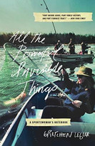 All the Powerful Invisible Things (A Sportswomen's Notebook) by Gretchen Legler, 9781595349415