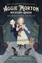 Aggie Morton, Mystery Queen: The Body under the Piano - 9780735265486 by Marthe Jocelyn, Isabelle Follath, 9780735265486
