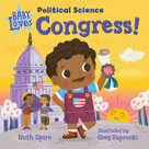 Baby Loves Political Science: Congress! by Ruth Spiro, Greg Paprocki, 9781623542344