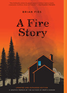 A Fire Story (Updated and Expanded Edition) by Brian Fies, 9781419746826
