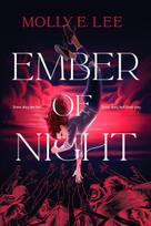 Ember of Night by Molly E. Lee, 9781649370310