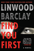 Find You First (A Novel) by Linwood Barclay, 9780062678317