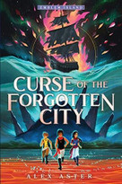 Curse of the Forgotten City by Alex Aster, 9781492697237
