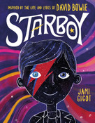 Starboy (Inspired by the Life and Lyrics of David Bowie) by Jami Gigot, Jami Gigot, 9781250239433