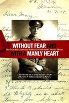 """""""Without fear and with a manly heart"""" (The Great War Letters and Diaries of Private James Herbert Gibson) by L. Iris Newbold, K. Bruce Newbold, Evelyn A. Walters, Mark G. Walters, 9781771123457"""