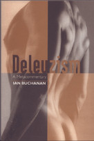 Deleuzism: A Metacommentary by Ian Buchanan, 9780748610044