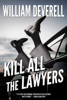 Kill All the Lawyers (A Mystery) by William Deverell, 9781770419964