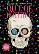 Out Of Nothing [Graphic Novel] by David Blandy, Adam Rutherford, Daniel Locke, 9781910620281