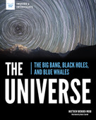 The Universe (The Big Bang, Black Holes, and Blue Whales) by Matthew Brenden Wood, Alexis Cornell, 9781619309326