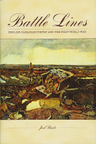 Battle Lines (Canadian Poetry in English and the First World War) - 9781771123198 by Joel Baetz, 9781771123198