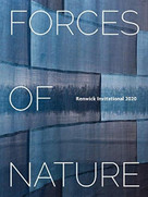 Forces of Nature (Renwick Invitational 2020) by Nora Atkinson, Stefano Catalani, Emily Zilber, Lauren Fensterstock, Timothy Horn, Debora Moore, Rowland Ricketts, 9781911282815