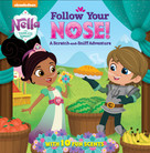 Follow Your Nose! A Scratch-and-Sniff Adventure (Nella the Princess Knight) by Random House, Jason Fruchter, 9780525577928