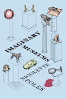 Imaginary Museums (Stories) by Nicolette Polek, 9781593765866