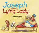 Joseph and the Lying Lady by Fiona Veitch Smith, 9780281074709