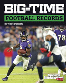 Big-Time Football Records by Thom Storden, 9781977159311