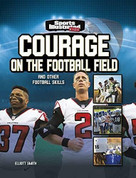 Courage on the Football Field (and Other Football Skills) by Elliott Smith, 9781663920614
