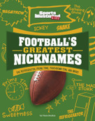 Football's Greatest Nicknames (The Refrigerator, Prime Time, Touchdown Tom, and More!) - 9781663906915 by Thom Storden, 9781663906915