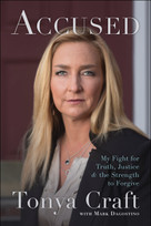 Accused (My Fight for Truth, Justice, and the Strength to Forgive) - 9781942952862 by Tonya Craft, Mark Dagostino, 9781942952862