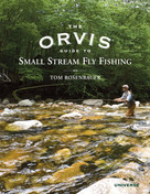 The Orvis Guide to Small Stream Fly Fishing by Tom Rosenbauer, 9780789322258