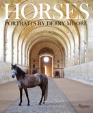 Horses (Portraits by Derry Moore) by Derry Moore, Sir Richard Stagg, Ian Balding, Sir Humphrey Wakefield, Clare, Countess of Euston, 9780847848843