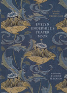 Evelyn Underhill's Prayer Book by Robyn Wrigley-Carr, Eugene Peterson, 9780281078738