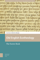Old English Ecotheology (The Exeter Book) by Courtney Barajas, 9789463723824
