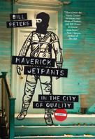 Maverick Jetpants in the City of Quality by Bill Peters, 9781936787029