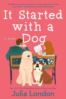 It Started with a Dog by Julia London, 9780593100400