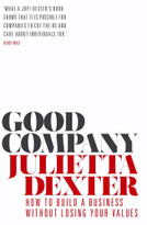 Good Company (How to Build a Business Without Losing Your Values) - 9781786497222 by Julietta Dexter, 9781786497222