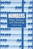 Numbers (Their History and Meaning) by Graham Flegg, 9780486421650