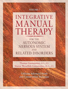 Integrative Manual Therapy for the Autonomic Nervous System and Related Disorder by Sharon Giammatteo, Thomas Giammatteo, 9781556432729