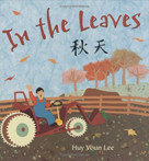 In the Leaves by Huy Voun Lee, 9780805067644