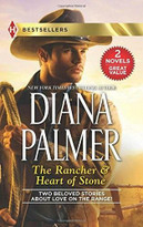 The Rancher & Heart of Stone by Diana Palmer, 9780373401130