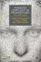 Managing Complexity in Organizations (Text and Cases) by Christoph Nedopil, Ulrich Steger, Wolfgang Amann, 9780230252912