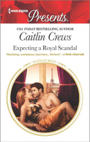 Expecting a Royal Scandal - 9780373134441 by Caitlin Crews, 9780373134441