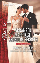 Arranged Marriage, Bedroom Secrets by Yvonne Lindsay, 9780373734665