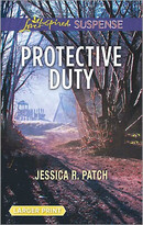 Protective Duty by Jessica R. Patch, 9780373677603
